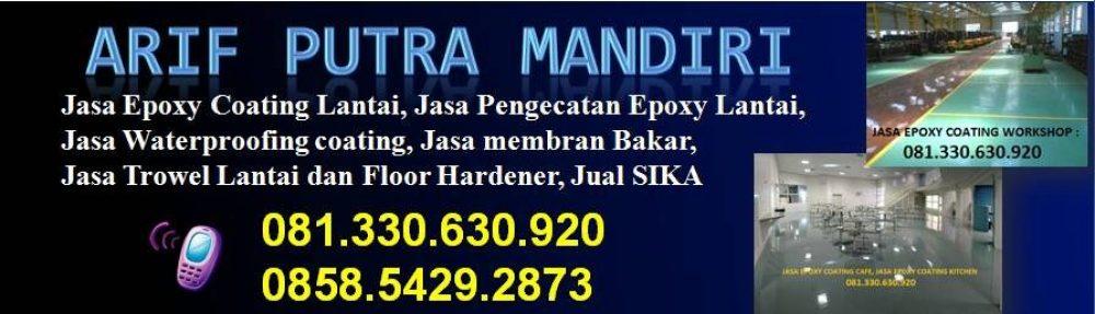 Jasa Epoxy Coating Lantai – Jasa Floor Hardener – Jasa Finish Trowel – Jual SIKA – Jual Mortar Perekat Bata Ringan – Jual Cyclone Turbin Ventilator – 081.330.630.920 atau 0858.5429.2873 atau 081.331.98.6363